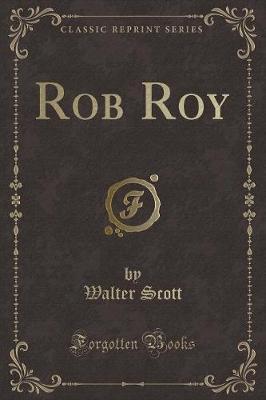 Rob Roy (Classic Reprint)