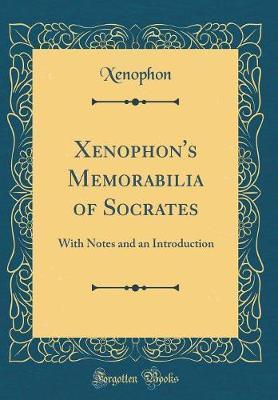 Xenophon's Memorabil...