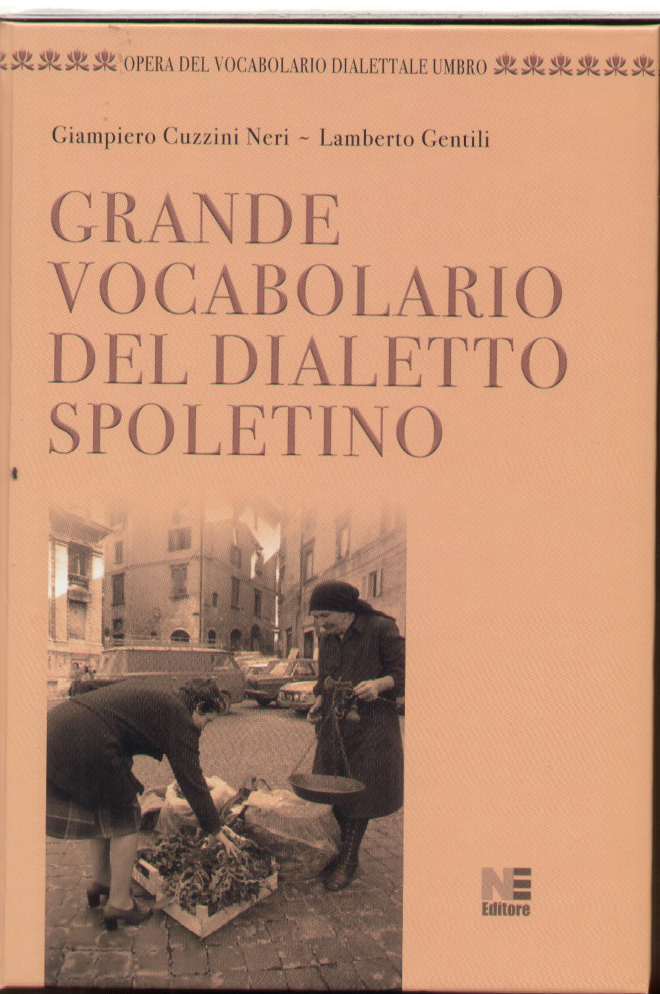 Grande vocabolario del dialetto spoletino
