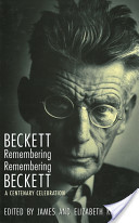 Beckett Remebering/Remembering Beckett