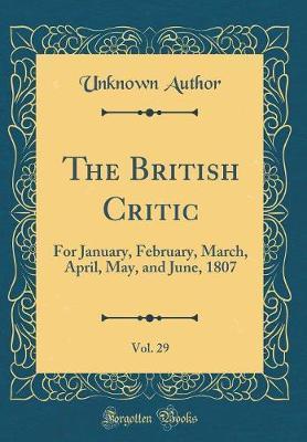 The British Critic, Vol. 29