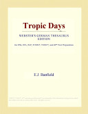 Tropic Days (Webster's German Thesaurus Edition)