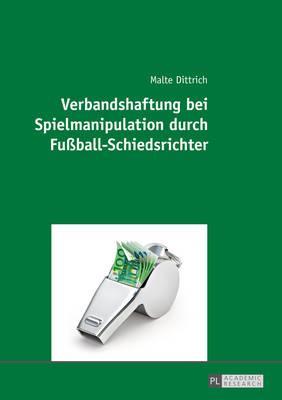 Verbandshaftung Bei Spielmanipulation Durch Fußball-schiedsrichter