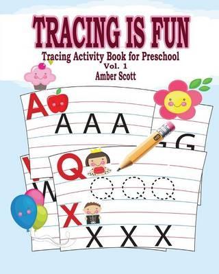 Tracing Is Fun (Tracing Activity Book for Preschool) Vol. 1