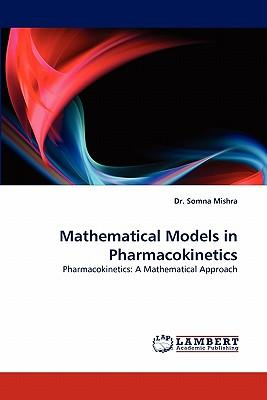 Mathematical Models in Pharmacokinetics