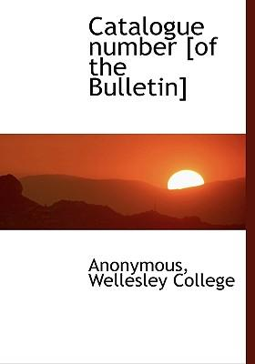 Catalogue Number [Of the Bulletin]