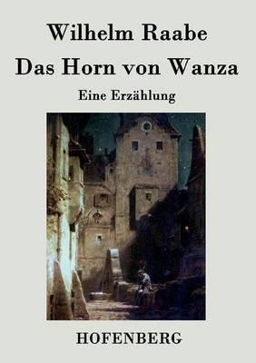 Das Horn von Wanza