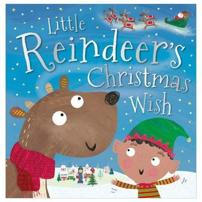 Little Reindeer's Christmas Wish (picture book)