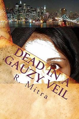 Dead in a Gauzy Veil