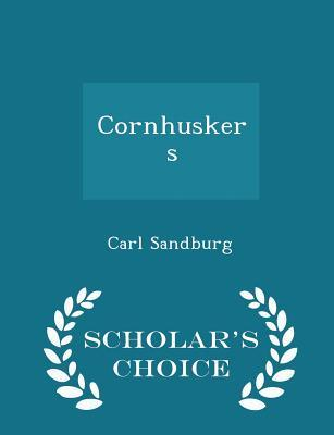 Cornhuskers - Scholar's Choice Edition
