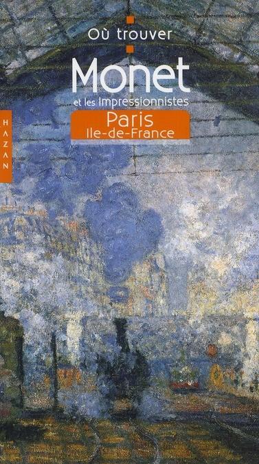Monet et les impressionistes