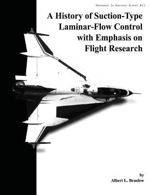 A History of Suction-Type Laminar-Flow Control With Emphasis on Flight Research
