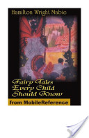Fairy Tales Every Child Should Know (Mobi Classics)