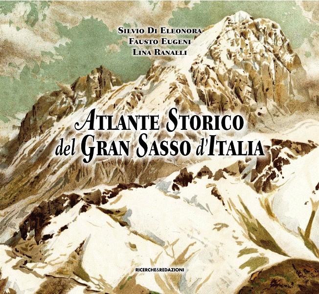 Atlante storico del Gran Sasso d'Italia