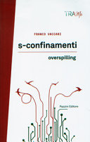 S-confinamenti - Overspilling
