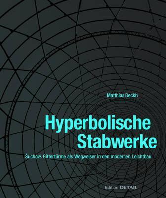 Hyperbolische Stabwerke