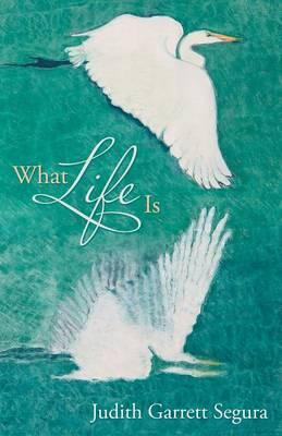 What Life Is