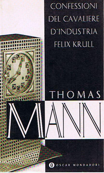 Confessioni del cavaliere d'industria Felix Krull