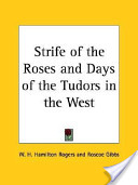 Strife of the Roses and Days of the Tudo