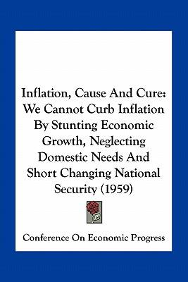 Inflation, Cause and Cure