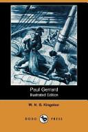 Paul Gerrard (Illustrated Edition) (Dodo Press)