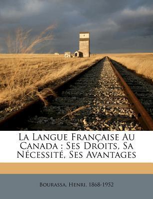 La Langue Francaise ...