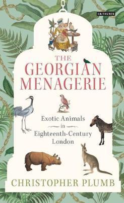 The Georgian Menagerie