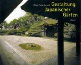 Gestaltung Japanischer Gärten.