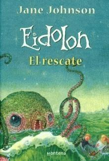 Eidolon, el rescate/ The Shadow World