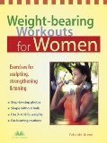 Weight-bearing Workouts for Women