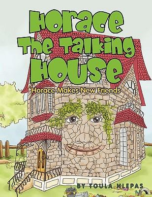 Horace the Talking House