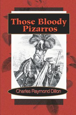 Those Bloody Pizarros