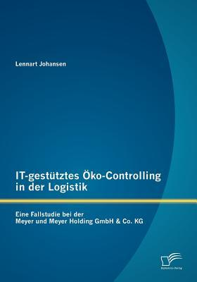 IT-gestütztes Öko-Controlling in der Logistik