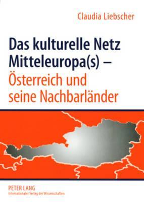 Das Kulturelle Netz Mitteleuropas