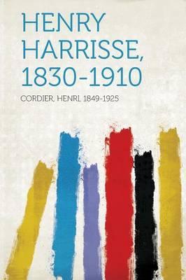 Henry Harrisse, 1830-1910