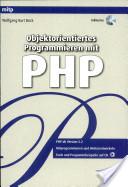 Objektorientiertes Programmieren mit PHP 5