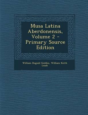 Musa Latina Aberdonensis, Volume 2