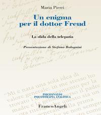 Un enigma per il dottor Freud. La sfida della telepatia