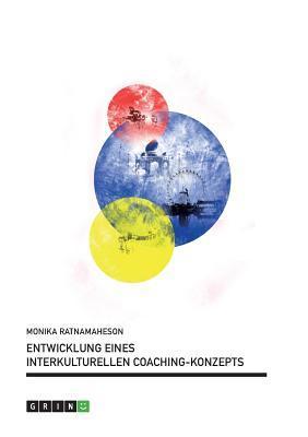 Entwicklung eines Interkulturellen Coaching-Konzepts
