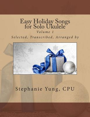 Easy Holiday Songs for Solo Ukulele
