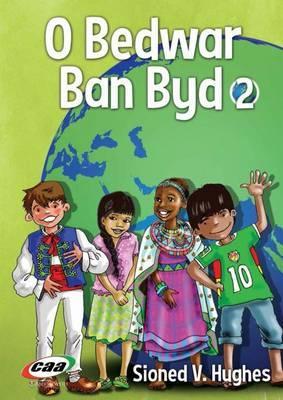 O Bedwar Ban Byd 2