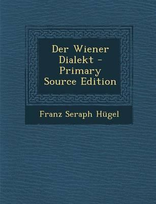 Der Wiener Dialekt