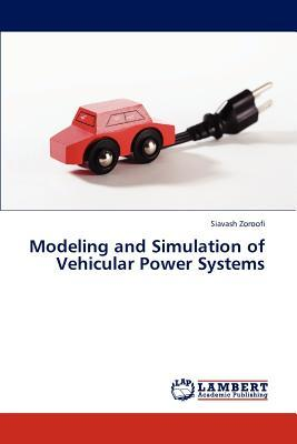 Modeling and Simulation of Vehicular Power Systems