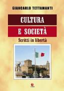 Cultura e società. Scritti in libertà