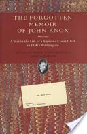 The Forgotten Memoir of John Knox
