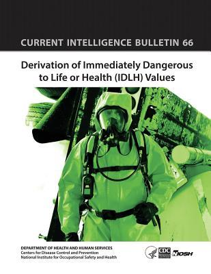 Derivation of Immediately Dangerous to Life or Health Idlh Values
