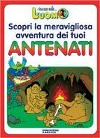 Scopri la meravigliosa avventura dei tuoi antenati