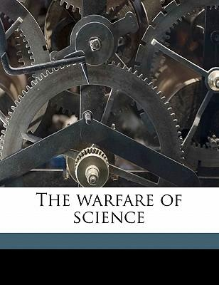 The Warfare of Science