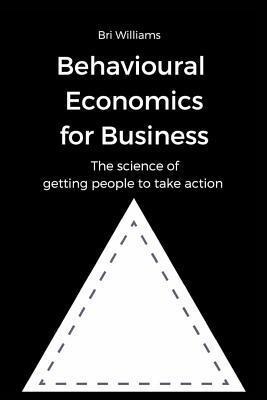 Behavioural Economics for Business