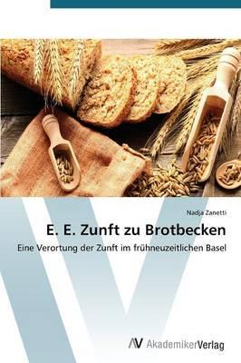E. E. Zunft zu Brotbecken